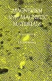 Magnetism and Magnetic Materials, J. P. Jakubovics, 0901716545