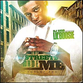 Lil Boosie Lil Boosie The Streets Made Me Vol 2 Mixtape