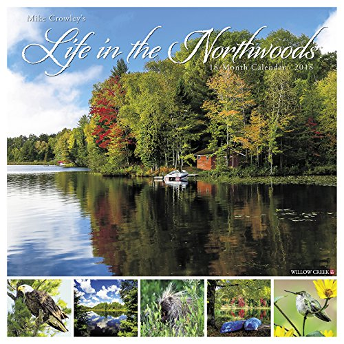 Life in the Northwoods 2018 Calendar