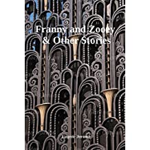 Franny and Zooey & Other Stories