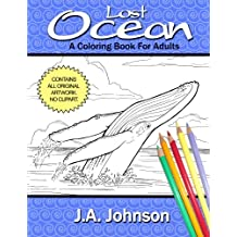 Lost Ocean: A Coloring Book For Adults (Chroma Tome) (Volume 1)