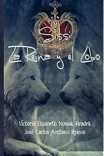 Sissi la Reina y el Lobo