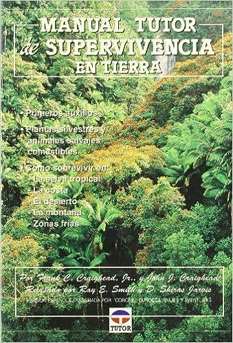 Descarga de libro en línea Manual Turor de Supervivencia En Tierra PDF PDB