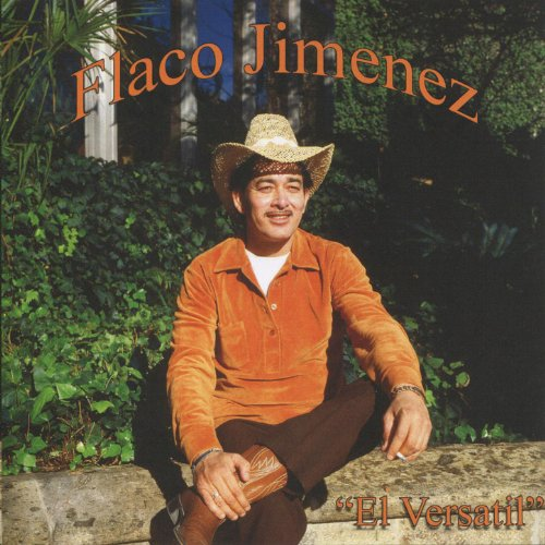 Flaco Jimenez Stream or buy for $6.99 · El Versatil