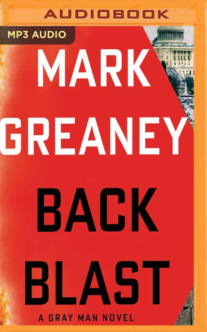 Read Online Back Blast (Gray Man) ebook