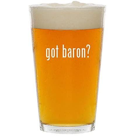 Amazon Com Got Baron Glass 16oz Beer Pint Kitchen Dining