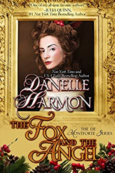 The Fox And The Angel: A De Montforte Brothers Christmas Novella (The De Montforte Brothers Series) by [Harmon, Danelle]
