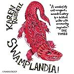 Swamplandia | Karen Russell
