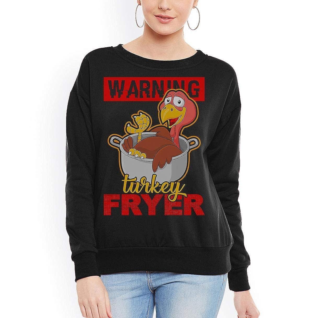 Doryti Warning Turkey Fryer Cooking Funny Thanksgiving Women Sweatshirt tee