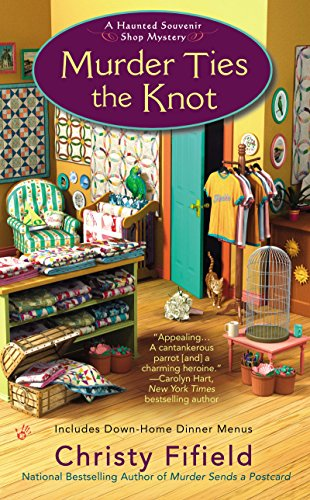 Murder Ties the Knot (Haunted Souvenir Shop Book 4)