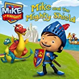 Mike and the Mighty Shield, HIT Entertainment Staff, 1442474319