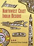 Northwest Coast Indian Designs by Madeleine Orban-Szontagh front cover