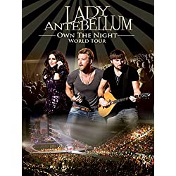 Lady Antebellum - Own The Night - World Tour