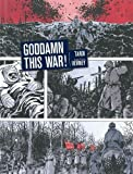 img - for Goddamn This War! book / textbook / text book