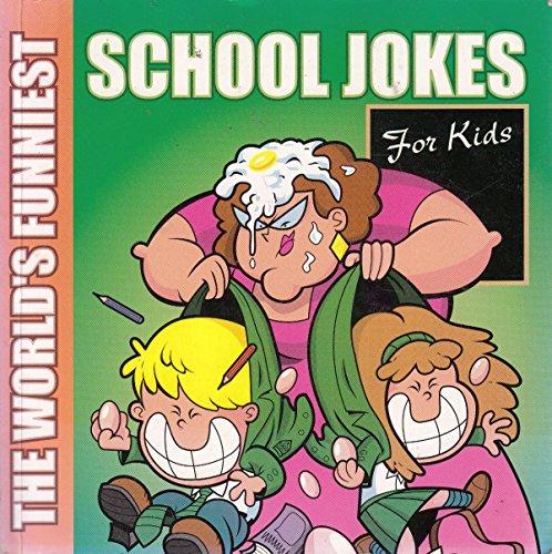 The World's Funniest: School Jokes - For Kids