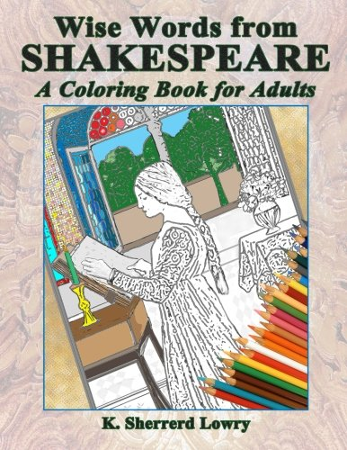 Wise Words from SHAKESPEARE: A Coloring Book for Adults