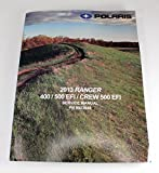 Polaris 2013 13 Ranger RGR 400 500 Crew Service Shop Manual 9923949 New OEM
