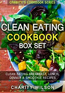 The clean eating cookbook diet over 100 healthy whole food clean eating cookbook box set clean eating breakfast lunch dinner smoothie recipes forumfinder Images