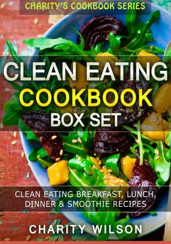 Clean Eating Cookbook Box Set