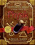 Septimus Heap, Book Three: Physik (Septimus Heap (Hardcover))