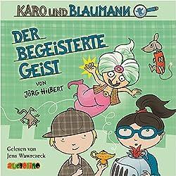 Der begeisterte Geist (Karo und Blaumann 3)
