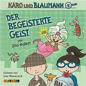 Der begeisterte Geist (Karo und Blaumann 3) Hörbuch