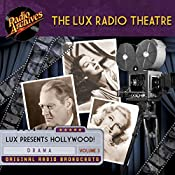 Lux Radio Theatre - Volume 3 | Sanford Barnett, George Wells