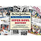 The New York Times - Greatest Moments in Super Bowl History 9781934653005