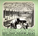 img - for The Crystal Gardens: West Coast Pleasure Palace book / textbook / text book