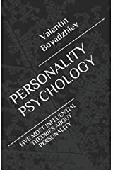PERSONALITY PSYCHOLOGY: FIVE MOST INFLUENTIAL THEORIES ABOUT PERSONALITY Paperback