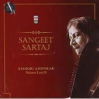 Sangeet Sartaj: Kishori Amonkar - Vol. 1 & 2