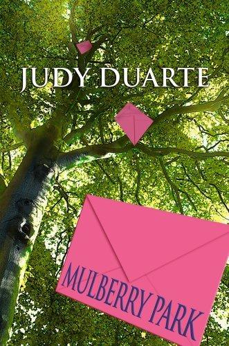 05 Mulberry - Mulberry Park (Center Point Premier Fiction (Large Print)) by Judy Duarte (2008-05-01)