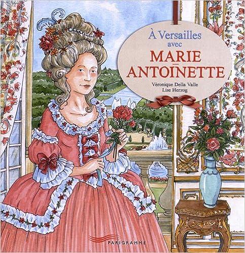 Livre gratuits A Versailles avec Marie-Antoinette pdf, epub ebook