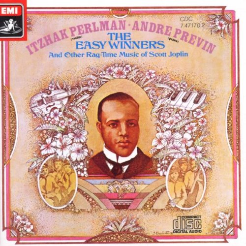 Scott Joplin: The Easy Winners; Itzhak Perlman & Andre Previn by PERLMAN/PREVIN