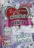 Lo que una chica quiere (Spanish Edition)