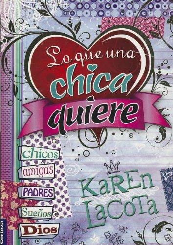 Lo que una chica quiere (Spanish Edition) by HarperCollins Christian Pub.