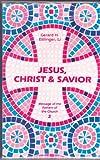 Jesus, Christ and Savior 9780894533143