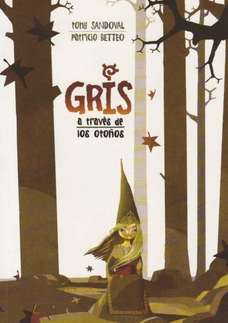 Gris a traves de los otonos/Gris Through the Autumns
