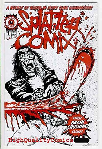 SPLATTER COMIX #1, NM, Brain Crushing, Bucket of Blood, Horror,Scary Planet,2002 -