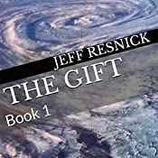 The Gift: Book 1 | Jeff Resnick