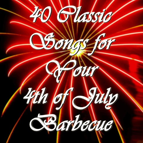 40 Classic Songs for Your 4th of July