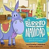 img - for El burrito de Navidad: Una tradici n que celebra el verdadero significado de la Navidad (Spanish Edition) book / textbook / text book