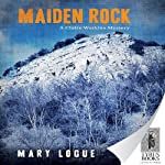 Maiden Rock: Claire Watkins, Book 6 | Mary Logue