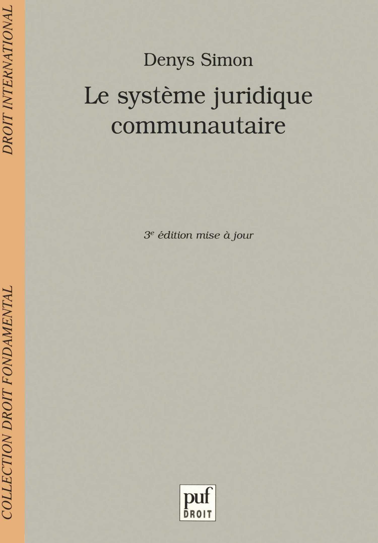 Download Le Système juridique communautaire, 3e édition pdf