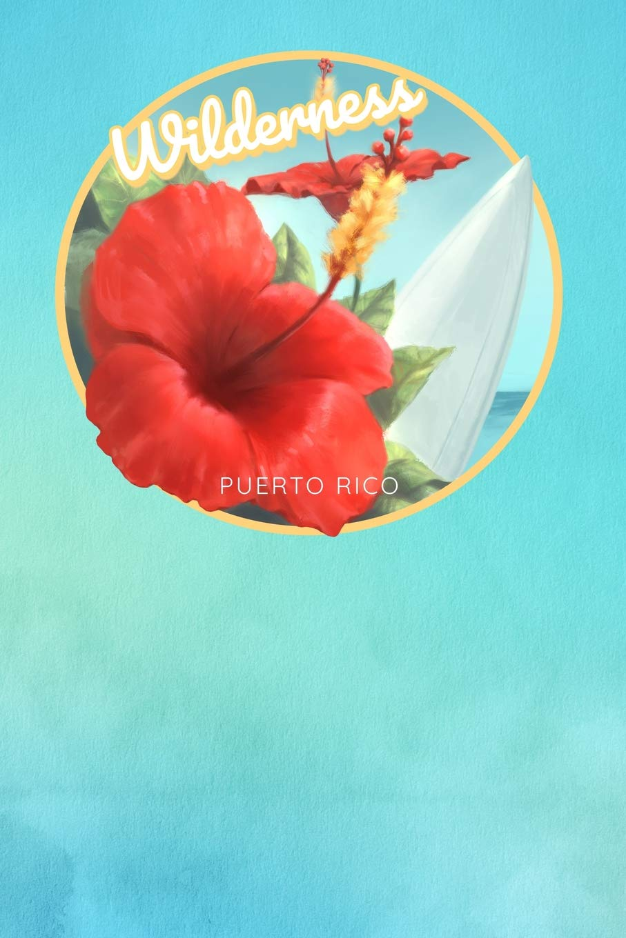 Wilderness Puerto Rico Cute Red Hibiscus Surfing Beach And