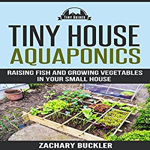 Tiny House Aquaponics Audiobook