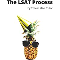 The LSAT Process: Tricky Questions and Detailed Explanations for Logical Reasoning, Reading Comprehension, and Logic…
