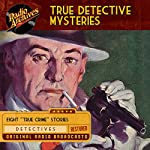 True Detective Mysteries |  Mutual Broadcasting System