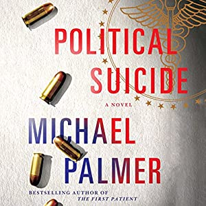 Political Suicide Audiobook