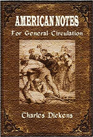 Amazon.com: American Notes for General Circulation